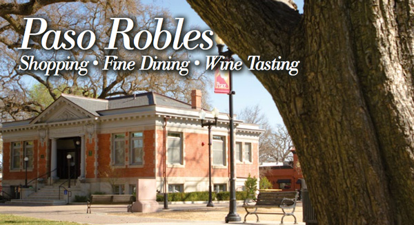 Paso Robles Travel Guide